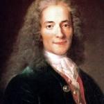 """Voltaire var en av flere opplysningsfilosofer som avviste  (og kritiserte) religiøse oppfatninger. Mest kjent er han kanskje for sitatet """"Jeg er uenig i Deres meninger, men jeg vil inntil døden forsvare Deres rett til å hevde dem"""""""